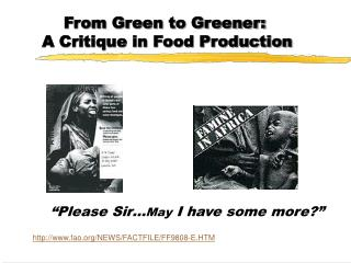 From Green to Greener:  A Critique in Food Production