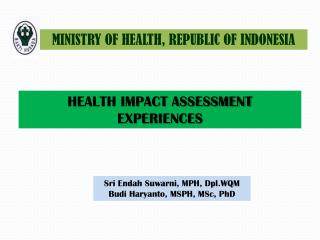 HEALTH IMPACT ASSESSMENT EXPERIENCES