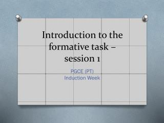 Introduction to the formative task – session 1