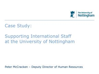 Case Study: Supporting International Staff at the University of Nottingham