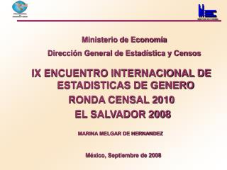 Ministerio de Economía Dirección General de Estadística y Censos