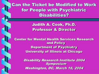 Can the Ticket be Modified to Work for People with Psychiatric Disabilities?