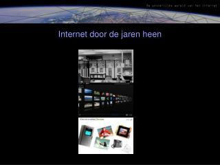 Internet door de jaren heen