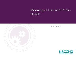 Meaningful Use and Public Health