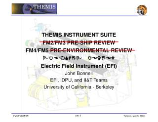 THEMIS INSTRUMENT SUITE  FM2/FM3 PRE-SHIP REVIEW  FM4/FM5 PRE-ENVIRONMENTAL REVIEW PRE-SHIP REVIEW