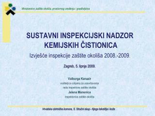 Zagreb, 5. lipnja 2009. Valburga Kanazir voditeljica odsjeka za usavršavanje