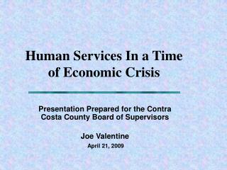 Human Services In a Time of Economic Crisis