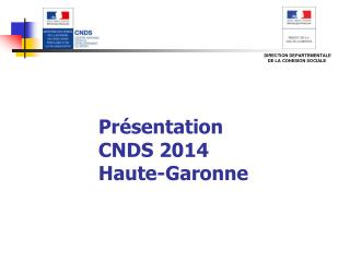 Pr�sentation CNDS 2014 Haute-Garonne