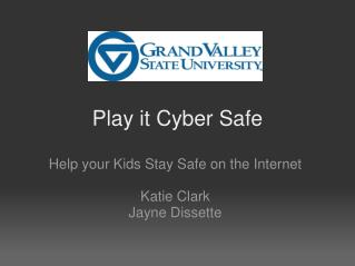 Play it Cyber Safe
