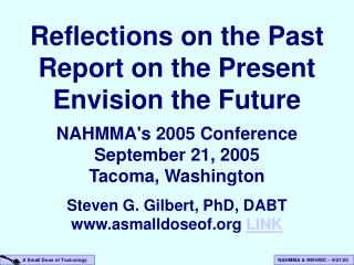 Reflections on the Past Report on the Present Envision the Future