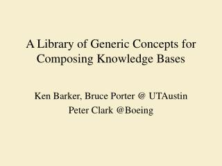 A Library of Generic Concepts for Composing Knowledge Bases