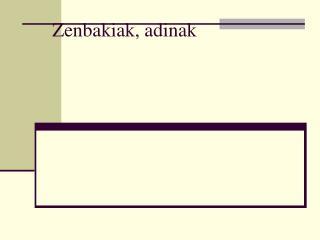 Zenbakiak, adinak