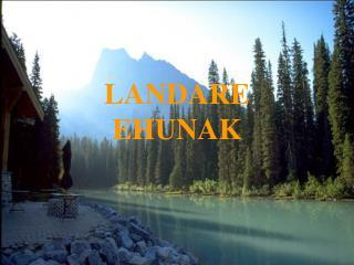 LANDARE   EHUNAK