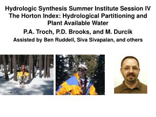 Hydrologic Synthesis Summer Institute Session IV The Horton Index: Hydrological Partitioning and Plant Available Water P