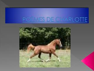 POÈMES DE CHARLOTTE