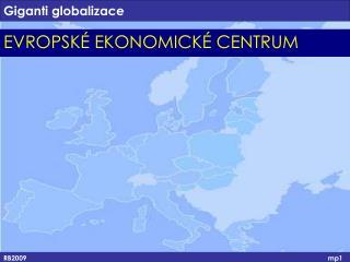 Giganti globalizace