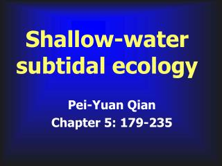 Shallow-water subtidal ecology