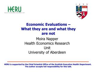 Economic Evaluations – What they are and what they are not