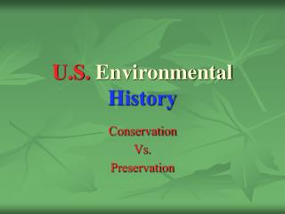 U.S.  Environmental  History