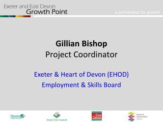 Gillian Bishop Project Coordinator