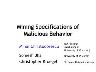Mining Specifications of Malicious Behavior