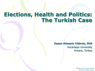Elections, Health and Politics:  The Turkish Case
