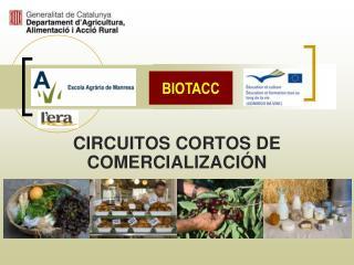 CIRCUITOS CORTOS DE COMERCIALIZACIÓN Ch.-A. Descombes – Marta Arce – Ernest Valls