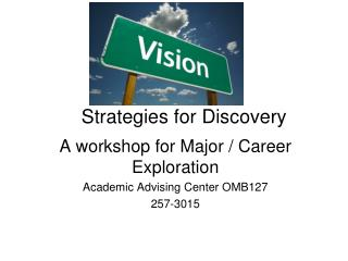 Strategies for Discovery