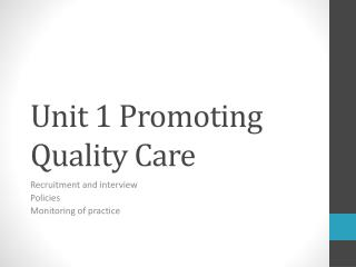 Unit 1 Promoting Quality Care