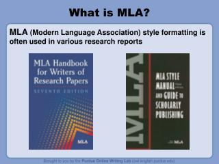 What is MLA?