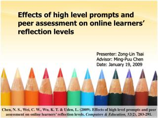 Effects of high level prompts and peer assessment on online learners' reflection levels