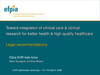 Efpia EHR task force Mats Sundgren & Petra Wilson