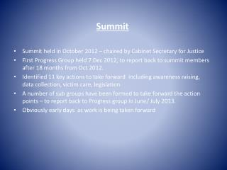 Summit Summit held in October 2012 � chaired by Cabinet Secretary for Justice