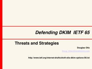 Defending DKIM  IETF 65