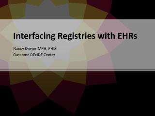 Interfacing Registries with EHRs