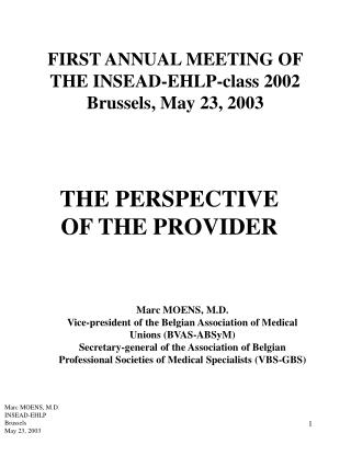 FIRST ANNUAL MEETING OF THE INSEAD-EHLP-class 2002 Brussels, May 23, 2003