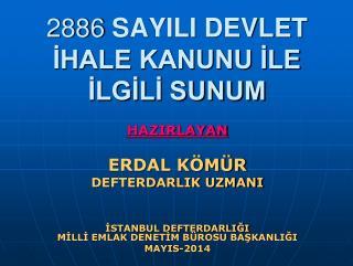 2886  SAYILI DEVLET İHALE KANUNU İLE İLGİLİ SUNUM