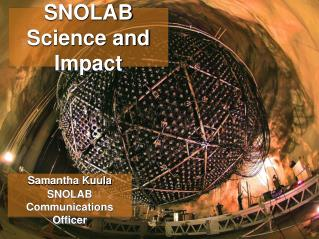 SNOLAB Science and Impact