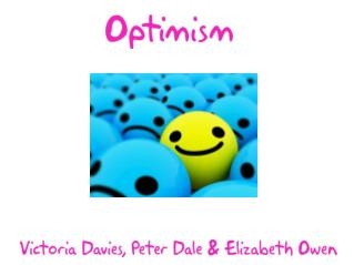 Our Website  What is Optimism?  Why is Optimism Important?  Links to DliT  Test Your Optimism
