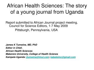 African Health Sciences: The story of a young journal from Uganda
