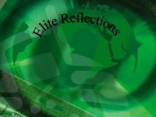 Elite Reflections