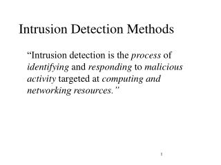 Intrusion Detection  Methods