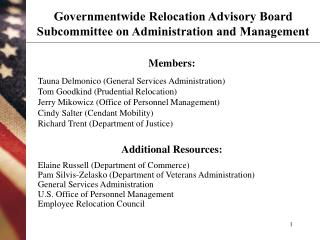 Governmentwide Relocation Advisory Board Subcommittee on Administration and Management