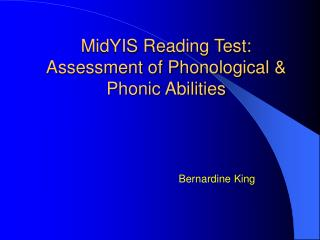 MidYIS Reading Test: Assessment of Phonological & Phonic Abilities