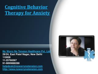 Cognitive Behavior Therapy for Anxiety