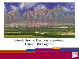 Introduction to Business Reporting Using IBM Cognos