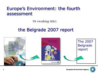 Europe's Environment: the fourth assessment