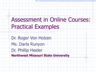 Assessment in Online Courses: Practical Examples