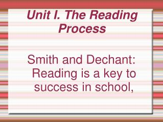 Unit I. The Reading Process