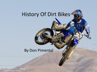History Of Dirt Bikes